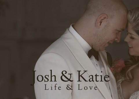 Josh & Katie : Life & Love